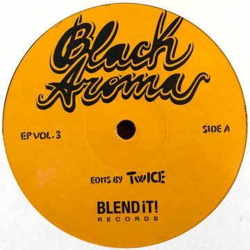 Black Aroma EP Vol. 3 Side A Edits by Twice Blend It! Records orange cover