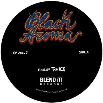 Black Aroma Vol. 7 blend it! records by twice funk vinyl disco vinyl side A