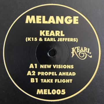 Side A of the KEARL EP vinyl record by K15 and Earl Jeffers - records: New Vision and Propel Ahead