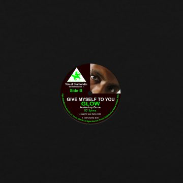 give myself to you vinyl record by glow feat omar, side b dedicated to dj spinna (Galactic Soul remix and instrumental)