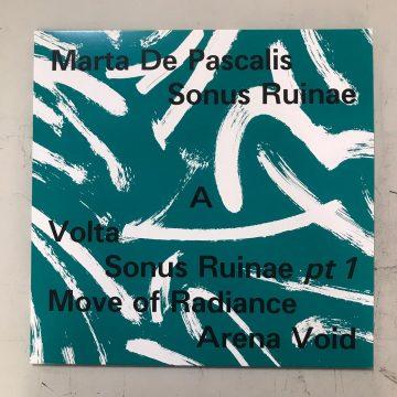 marta de pascalis' sonus ruinae vinyl record side a tracklist