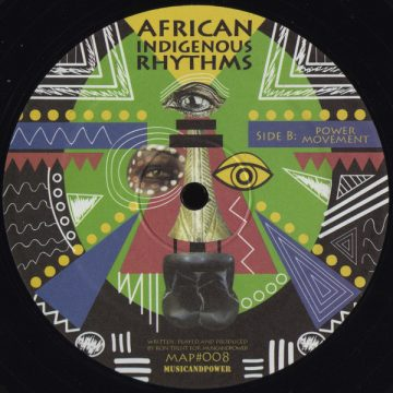"""""""Power Movement"""" on the side B of the Ron Trent's vinyl record African Indigenous Rhythms - House and Electronic music vinyl"""