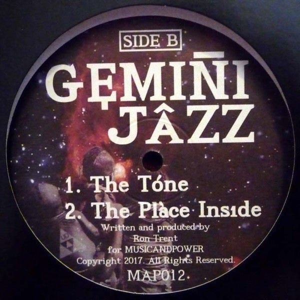 Side B of the Ron Trent Gemini Jazz vinyl record - records: the tone and the place inside