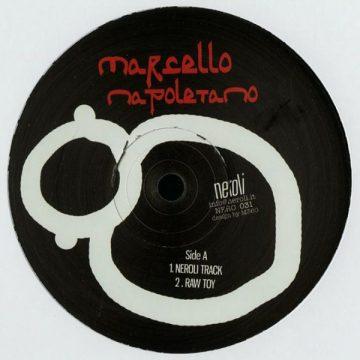 """Marcello Napoletano The Neroli EP vinyl record black cover Side A 12"""""""