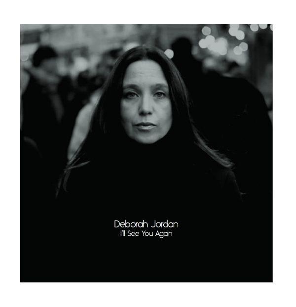 Deborah Jordan I'll see you again