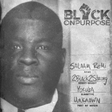 Salaam Remi Black On Purpose