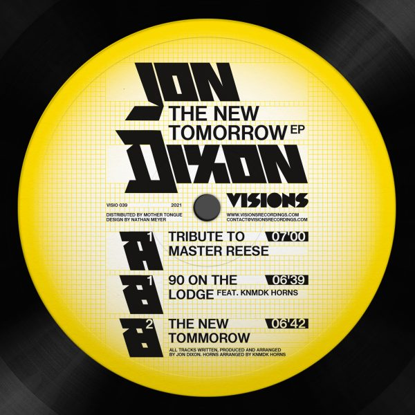"Jon Dixon - The New Tomorrow Ep - Vinyl 12"" - Side A"