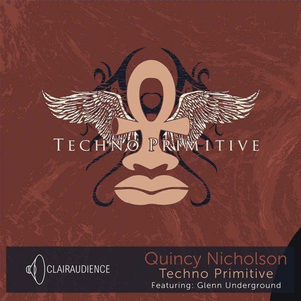 quincy nicholson technoprimitive
