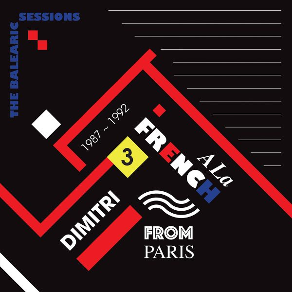 a la french vol. 3 the balearic sessions vinyl record remix by dimitri from paris