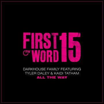 "Darkhouse Family in All the Way (feat. Tyler Daley & Kaidi Tatham) 7"" vinyl record"