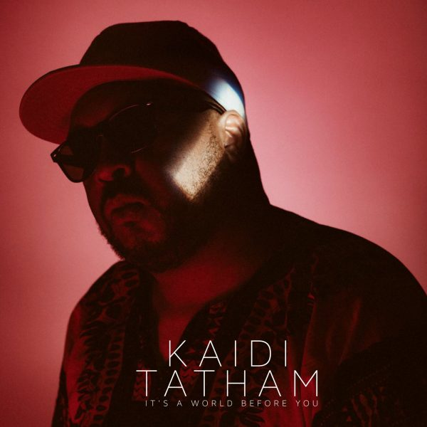 """kaidi tatham presents it's a world before you 12"""" vinyl record from first word recordings"""
