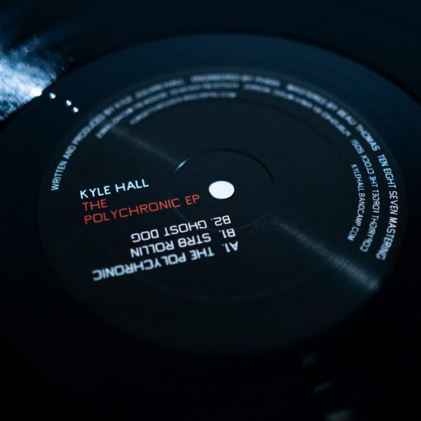 kyle hall the polychronic ep vinyl record