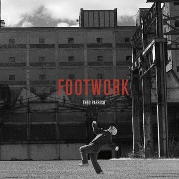 theo parrish footwork
