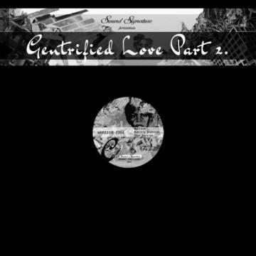Gentrified Love Pt. 2